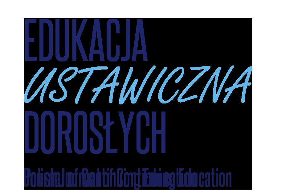 Edukacja Ustawiczna Dorosłych - Kwartalnik naukowy. ISSN 1507-6563
